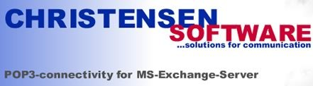 Christensen Software - connectivity and POP3 for your MS-Exchange -Servers. Solutions for Communication.